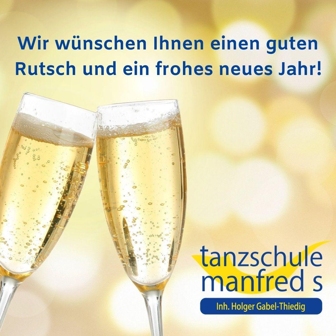 Ein frohes neues Jahr wünscht Ihre Tanzschule Manfred S